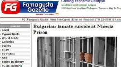 Bulgaria: Bulgarian Commits Suicide at Cyprus Prison